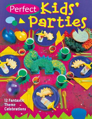 Image for PERFECT KIDS PARTIES