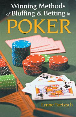 Image for WINNING METHODS OF BLUFFING AND BETTING IN POKER