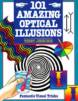 Image for 101 Amazing Optical Illusions