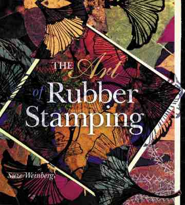 Image for The Art Of Rubber Stamping