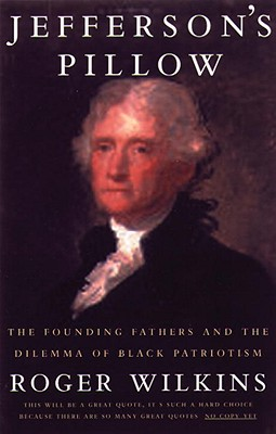 Image for Jefferson's Pillow: The Founding Fathers and the Dilemma of Black Patriotism