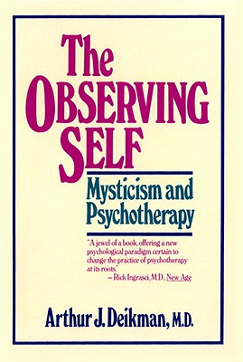 Image for Observing Self: Mysticism and Psychotherapy