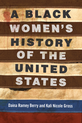 Image for A Black Women's History of the United States (REVISIONING HISTORY)