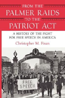 Image for FROM THE PALMER RAIDS TO THE PATRIOT ACT