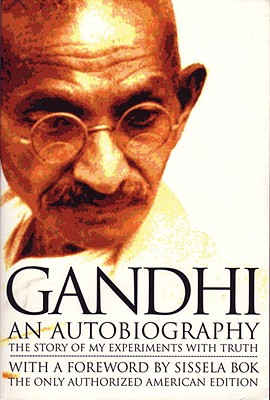 Image for Gandhi: An Autobiography - The Story of My Experiments With Truth
