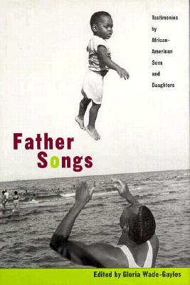Image for Father Songs: Testimonies by African-American Sons and Daughters