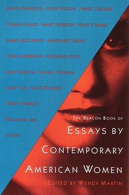 The Beacon Book of Essays by Contemporary American Women, Martin, Wendy (editor)