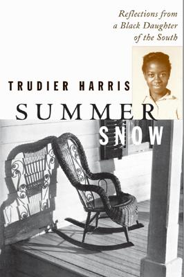 Image for Summer Snow: Reflections from a Black Daughter of the South