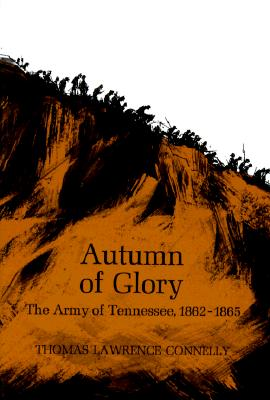 Image for Autumn of Glory: The Army of Tennesse, 1862-1865