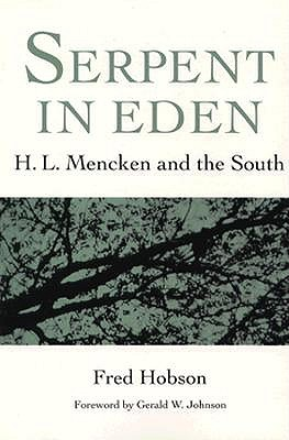 Image for Serpent in Eden : H. L. Mencken and the South
