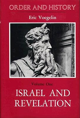 Image for ORDER AND HISTORY (VOLUME ONE) ISRAEL AND REVELATION