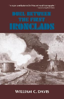 Duel between the first ironclads, Davis, William C.