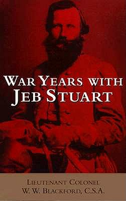 Image for War Years with Jeb Stuart (Civil War Paperbacks)