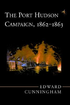 Image for The Port Hudson Campaign, 1862-1863