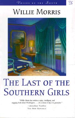 Image for The Last of the Southern Girls (Voices of the South)