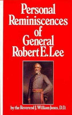 Image for PERSONAL REMNISCENCES OF GENERAL ROBERT E. LEE