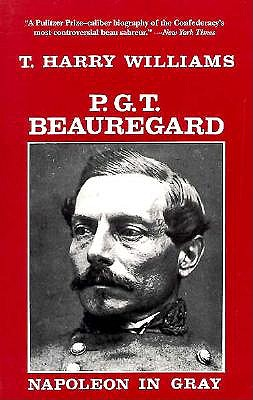 Image for P. G. T. Beauregard: Napoleon in Gray (Southern Biography Series)