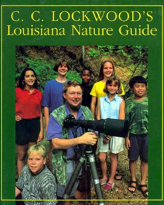 Image for C.C. Lockwood's Louisiana Nature Guide