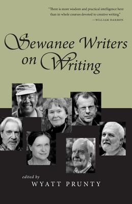Image for Sewanee Writers on Writing (Southern Literary Studies)