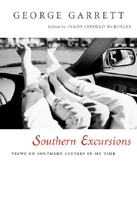 Image for Southern Excursions: Views on Southern Letters in My Time