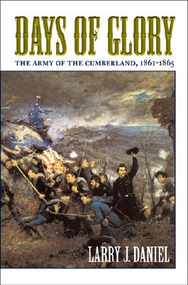 Image for Days of Glory  The Army of the Cumberland  1861-1865