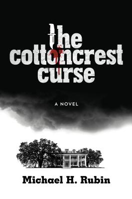 COTTONCREST CURSE, RUBIN, MICHAEL H.
