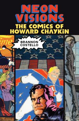Image for NEON VISIONS: The Comics of Howards Chaykin