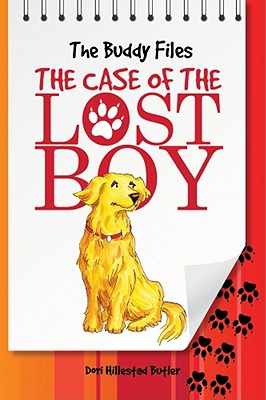 The Buddy Files: The Case of the Lost Boy (Book 1), Butler, Dori Hillestad