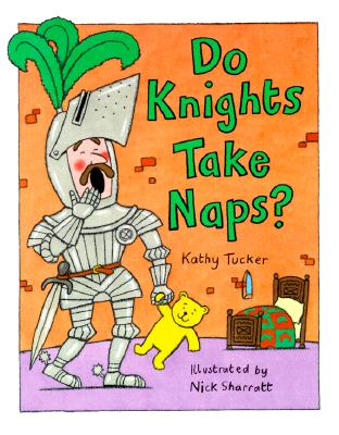 Image for Do Knights Take Naps?