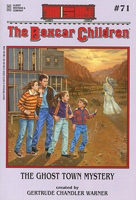 Image for 71 The Ghost Town Mystery (The Boxcar Children)