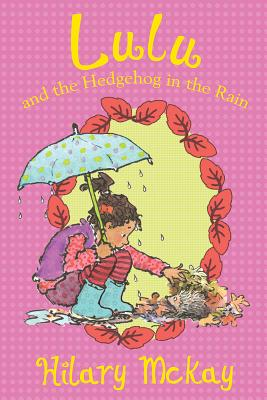 Image for Lulu and the Hedgehog in the Rain