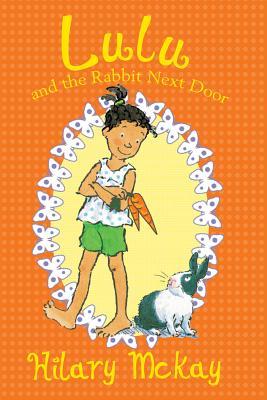 Lulu and the Rabbit Next Door, McKay, Hilary