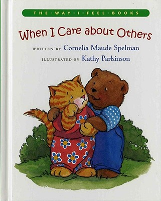Image for When I Care about Others (The Way I Feel Books)