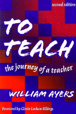 Image for To Teach: The Journey of a Teacher