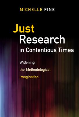 Image for Just Research in Contentious Times: Widening the Methodological Imagination