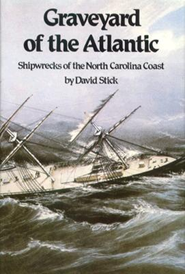 Image for Graveyard of the Atlantic: Shipwrecks of the North Carolina Coast