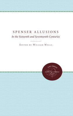 Image for Spenser Allusions: In the Sixteenth and Seventeenth Centuries (Studies in philology. Texts and studies)