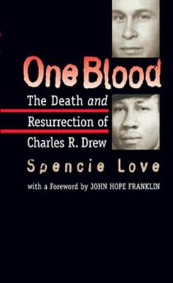 Image for One Blood: The Death and Resurrection of Charles R. Drew