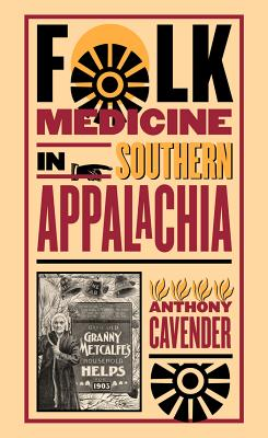 Image for Folk Medicine in Southern Appalachia