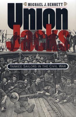 Image for Union Jacks: Yankee Sailors in the Civil War (Civil War America)