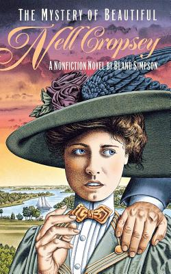 Image for The Mystery of Beautiful Nell Cropsey: A Nonfiction Novel