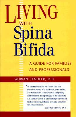 Image for Living with Spina Bifida: A Guide for Families and Professionals