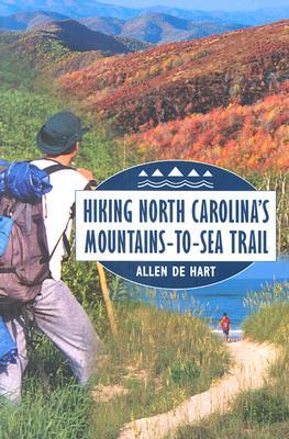 Image for Hiking North Carolina's Mountains-to-Sea Trail