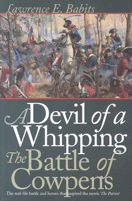 Image for A Devil of a Whipping: The Battle of Cowpens