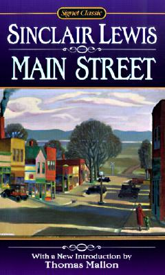 Main Street (Turtleback School & Library Binding Edition) (Signet Classics), Sinclair Lewis