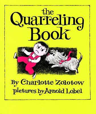Image for QUARRELING BOOK, THE PICTURES BY ARNOLD LOBEL