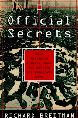 Image for Official Secrets: What the Nazis Planned, What the British and Americans Knew