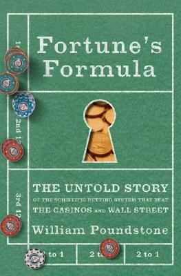 Image for Fortune's Formula: The Untold Story of the Scientific Betting System That Beat t