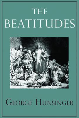 The Beatitudes, George Hunsinger