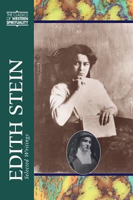 Image for Edith Stein: Selected Writings(Classics of Western Spirituality Series) (Classics of Western Spirituality (Hardcover))